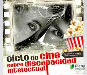 Más de 500 personas disfrutaron de la 6º edición del ciclo de cine y discapacidad organizado por Plena inclusión Castilla-La Mancha 3