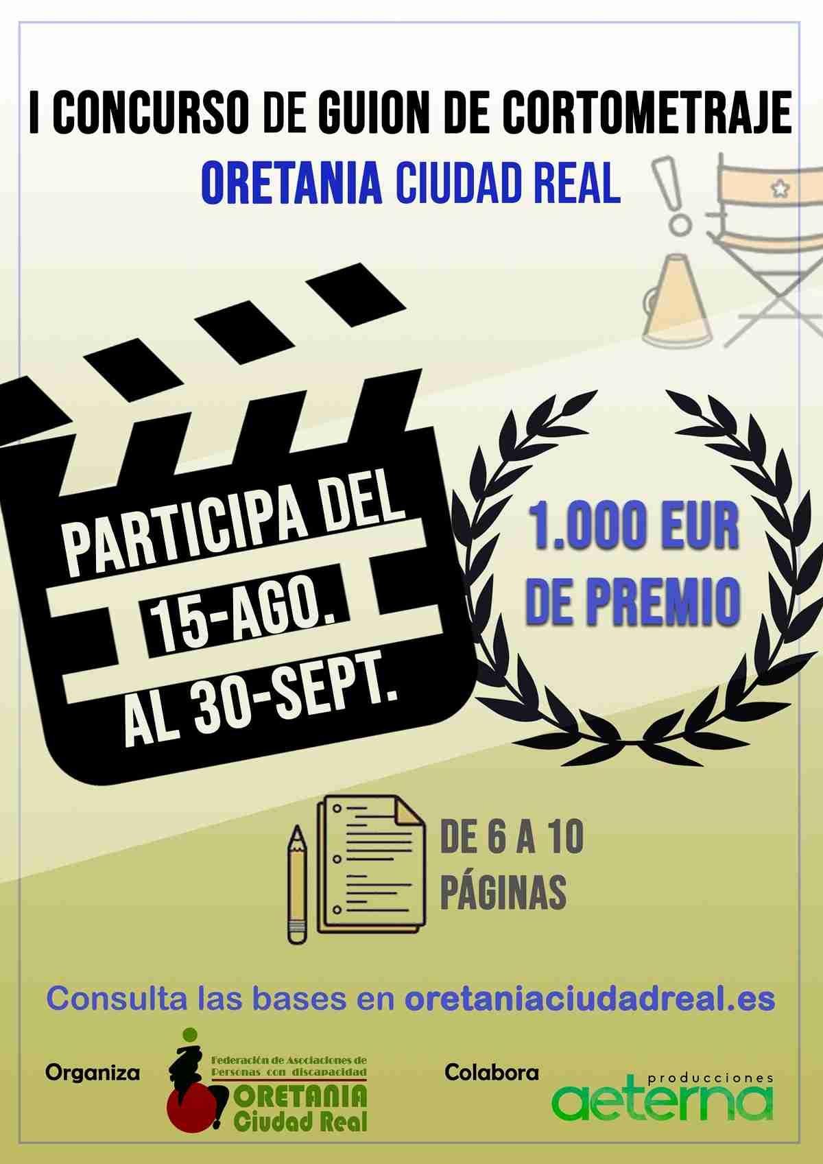 ORETANIA Ciudad Real y una convocatoria al concurso nacional de cortos 1