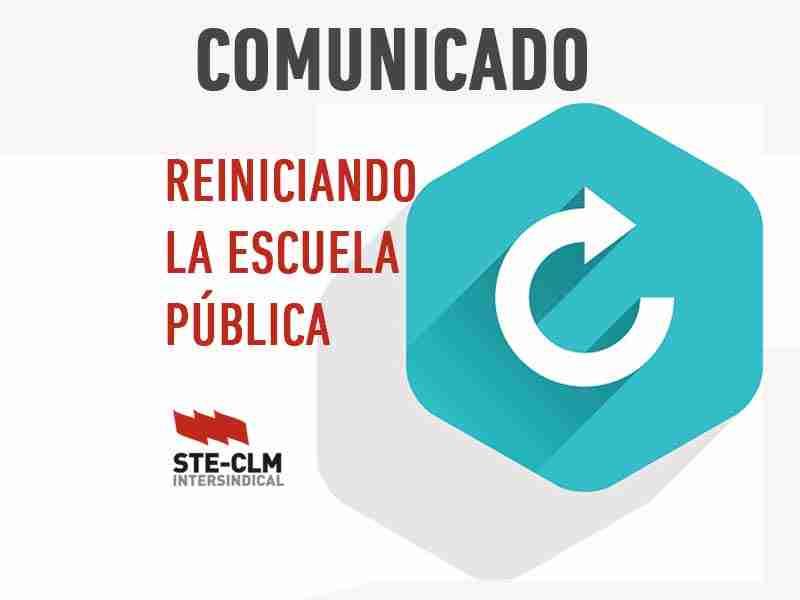 SEMANA DECISIVA: Reiniciando la Escuela Pública. Curso 2020-21 1