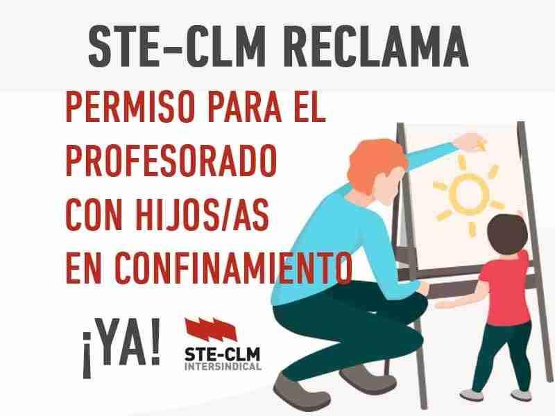 STE-CLM reclama soluciones inmediatas para profesorado con menores en cuarentena 1