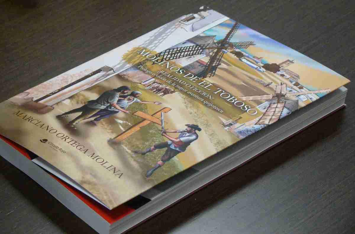 """Marciano Ortega publica su primer libro """"Los Molinos de El Toboso. Realidad o Ficción"""" 5"""