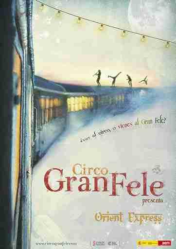 El 17 de octubre llega el Circo Gran Fele a Tomelloso con Orient Express 1