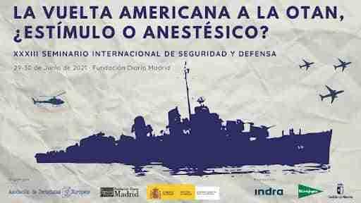 """Debate sobre el """"retorno"""" de Estados Unidos a la OTAN en el XXXIII Seminario de Seguridad y Defensa 1"""