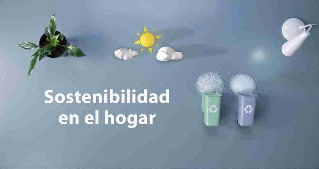 Sostenibilidad en el hogar: cómo cuidar de forma responsable el medioambiente 1