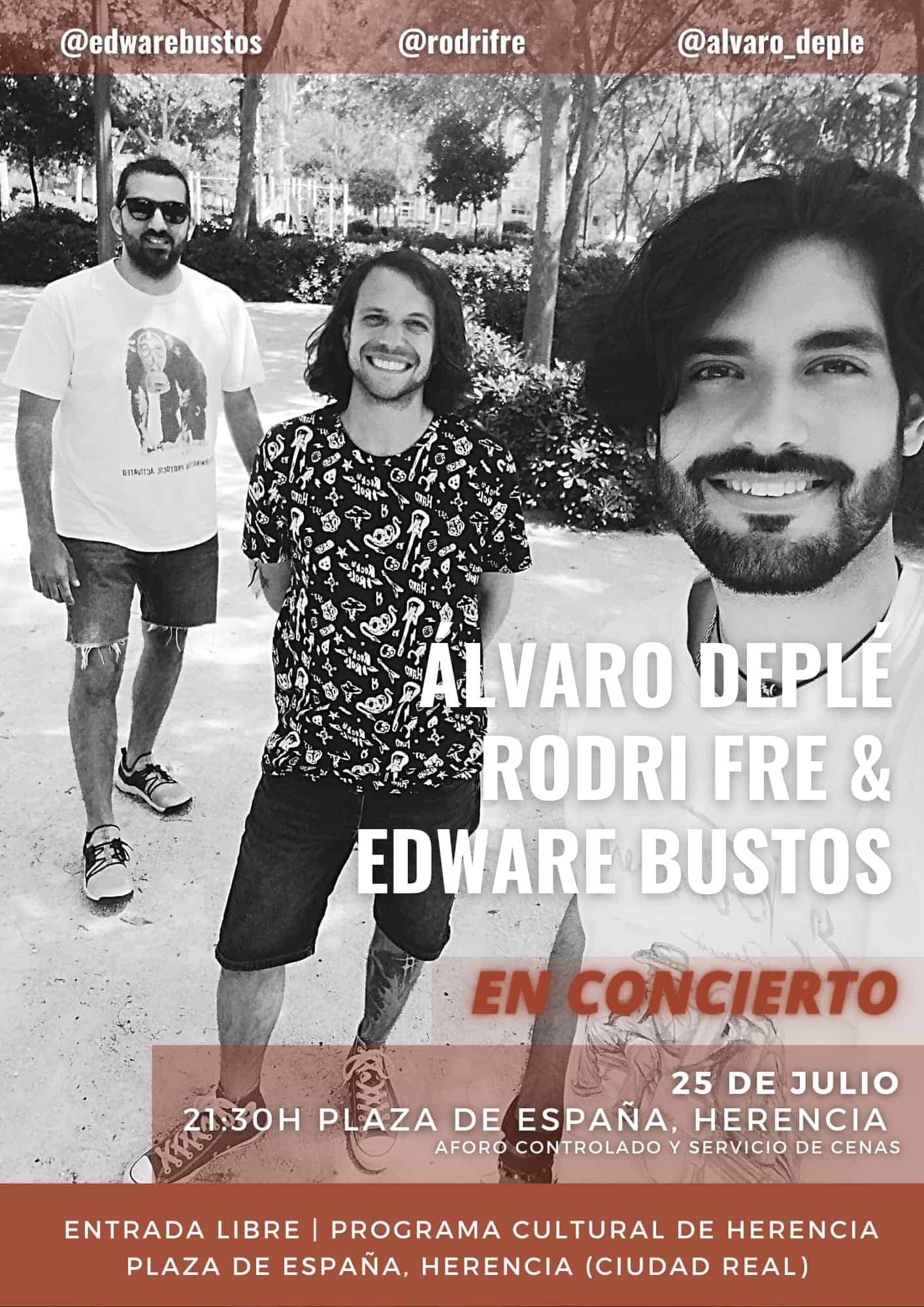 Concierto Álvaro Deplé, Rodri Fre y Edware Bustos el 25 de julio en Herencia 3